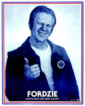 38 Gf, Fordzie - Happy Days Are Here Again, poster by Chelsea Marketing, c.1976