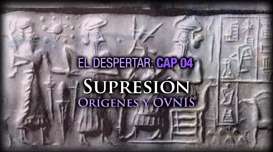 Supresión orígenes y ovnis