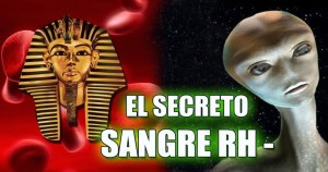 La sangre RH negativo esconde el gran secreto de la humanidad
