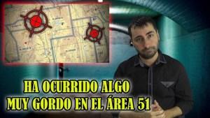 Algo grande ha ocurrido en el Área 51