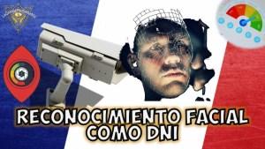 Francia implementará el reconocimiento facial como DNI