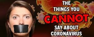 Las cosas que no puedes decir acerca del Coronavirus