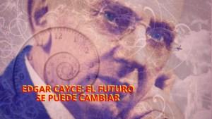 El profeta durmiente : Lo que predijo el mejor vidente del siglo XX, Edgar Cayce