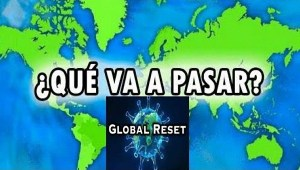 Las Claves del Reseteo Global