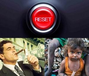 El Gran Reset – El rico será más rico y el pobre aún más pobre