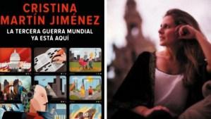 La Tercera Guerra Mundial ya está aquí – Cristina Martín Jiménez