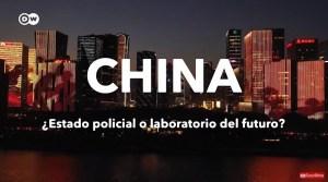 China – ¿Estado policial o laboratorio del futuro?