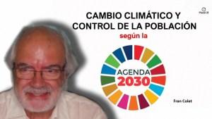 Cambio climático y control de la población según la agenda 2030, por Francesc Colet