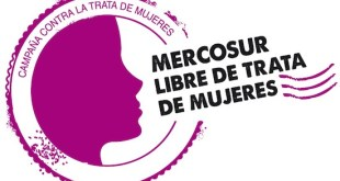 "Campaña ""Mercosur libre de trata de mujeres"""