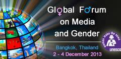 Foro Mundial Medios y Género. Bangcok, Tailandia, 2-4 de diciembre de 2013
