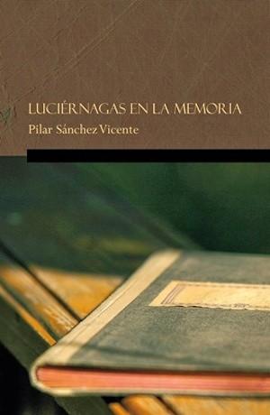 Pilar-Sanchez-Vicente-Luciernagas-en-la-Memoria