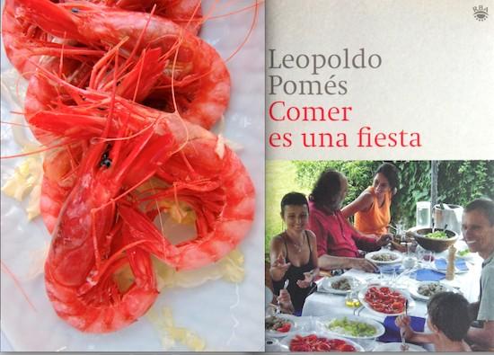 Gamba roja de Dénia (foto Manuel López). 'Comer es una fiesta?, Leopoldo Pomés