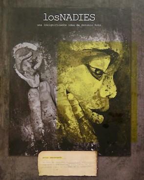 losNADIES portada 300 Miradas de la exclusión: 'los nadies', por Antonio Soto Carmona