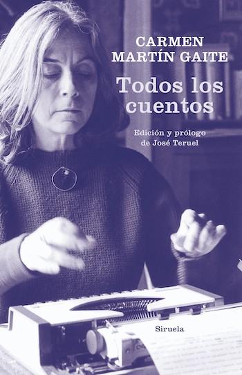 Todos los cuentos de Carmen Martín Gaite, cubierta de Siruela
