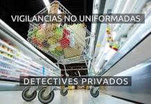 Vigilancia privada en supermercados