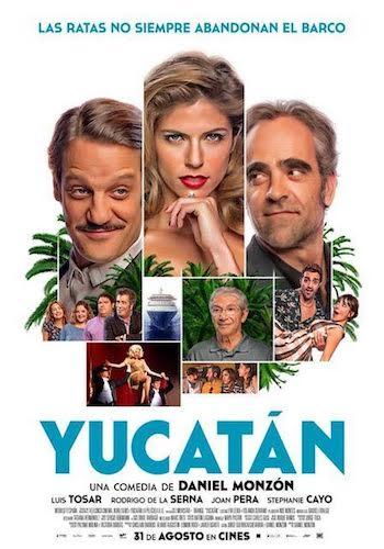 Cartel de Yucatán, una comedia de Daniel Monzón