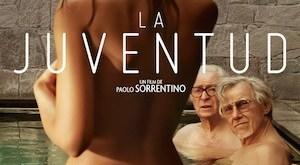 """La juventud, """"Youth"""", de Paolo Sorrentino, cartel en español"""