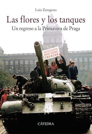 Las flores y los tanques de Luis Zaragoza cubierta