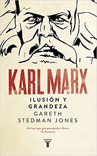 Marx ilusion y grandeza