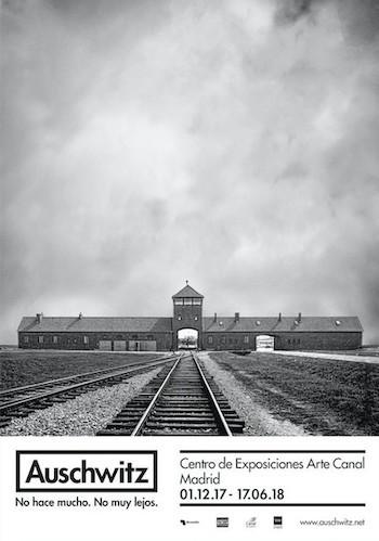 """""""Auschwitz. No hace mucho. No muy lejos"""", una exposición todavía necesaria"""