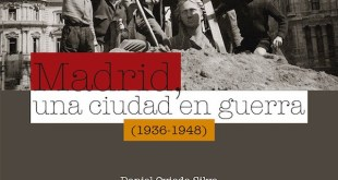 Portada de Madrid, una ciudad en guerra (1936-1948), publicada por Libros de la Catarata