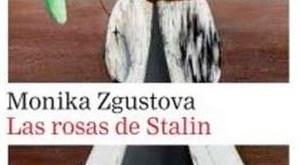 """Portada de """"Las rosas de Stalin"""", de Monika Zgustova, publicada por Galaxia Gutenberg."""