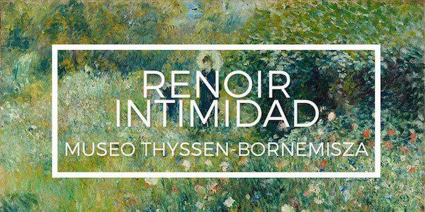 Cartel de la exposición Renoir en la intimidad, Museo Thyssen, octubre 2016