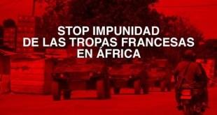 Banner de la campaña Stop a la impunidad de soldados franceses en África.