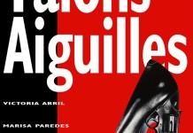 "Cartel de ""Tacones lejanos"" en Francia"