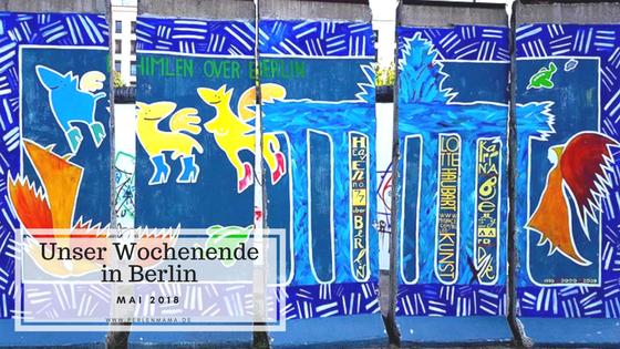 Berlin, Eastside Gallery, Perlenmama, PerlenonTour