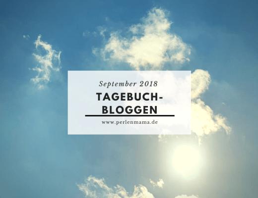 Tagebuchbloggen, WMDEDGT, Perlenmama, Alltag, Schulkind, Workingmom