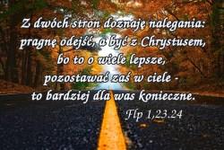 Dla mnie bowiem żyć – to Chrystus, a umrzeć – to zysk