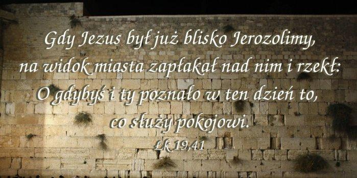 Gdy Jezus był już blisko Jerozolimy…