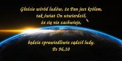 Pan Bóg nadchodzi, aby sądzić ziemię
