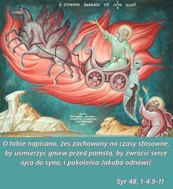 Eliasz…a słowo jego płonęło jak pochodnia