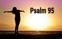Jeśli dziś usłyszycie głos Boga, nie zatwardzajcie serc waszych… Psalm 95