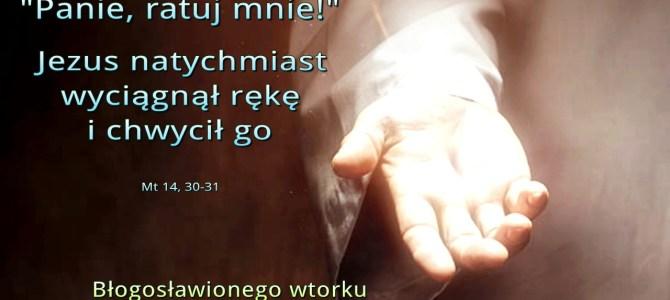 Jezus natychmiast wyciągnął rękę i chwycił go (BŁ)