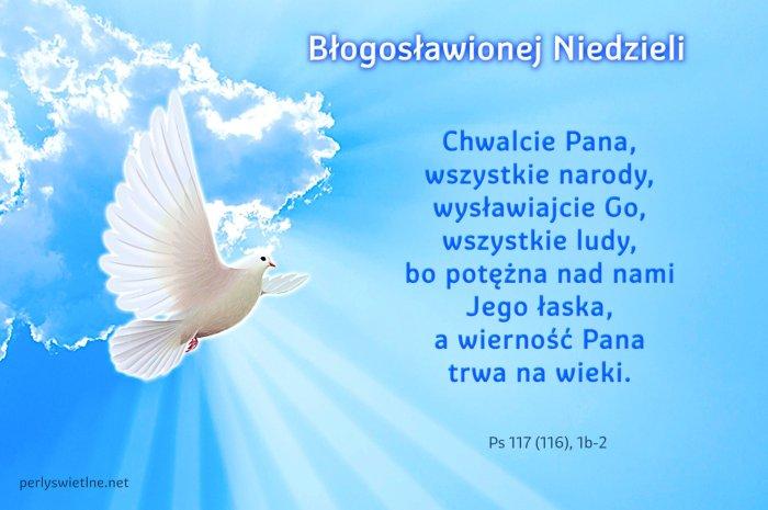 Chwalcie Pana, wszystkie narody, wysławiajcie Go, wszystkie ludy…