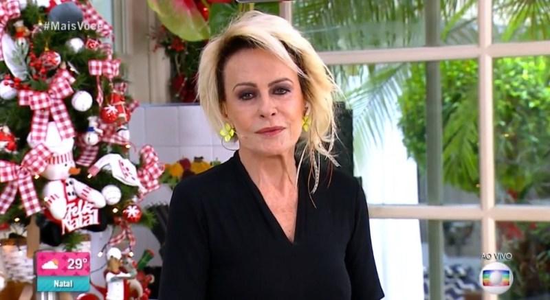 Ana Maria Braga chora perda mais um integrante do programa Mais Você