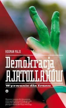 Hooman Majd, Demokracja ajatollahów