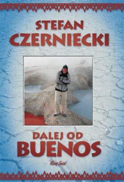 """Okładka książki """"Dalej od Buenos"""""""