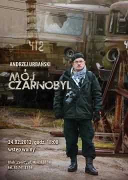 Mój Czarnobyl. Spotkanie z Andrzejem Urbańskim.