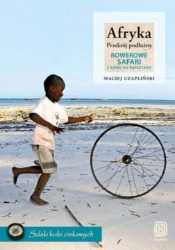 Okładka ksiązki podrózniczej o Afryce Macieja Czaplińskiego