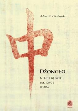 Dżongło - Adam Chałupski - okładka książki