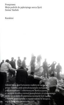 Przeprawa. Moja podróż do pękniętego serca Syrii - okładka książki