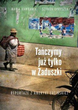 Tańczymy już tylko w Zaduszki - okładka książki