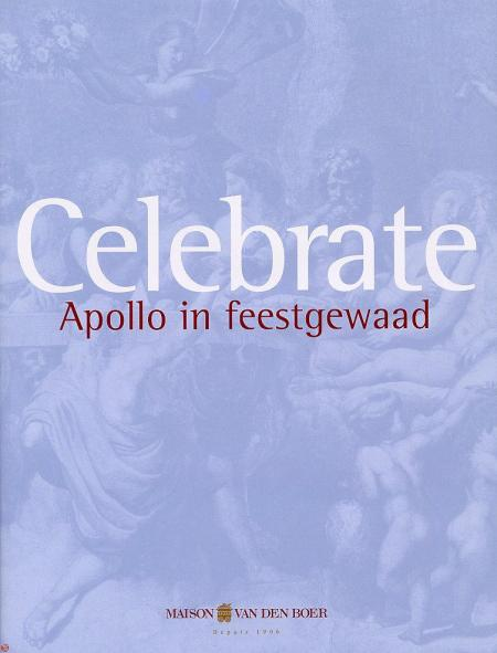 Celebrate - Apollo in feestgewaad - Stichting Kunstboek