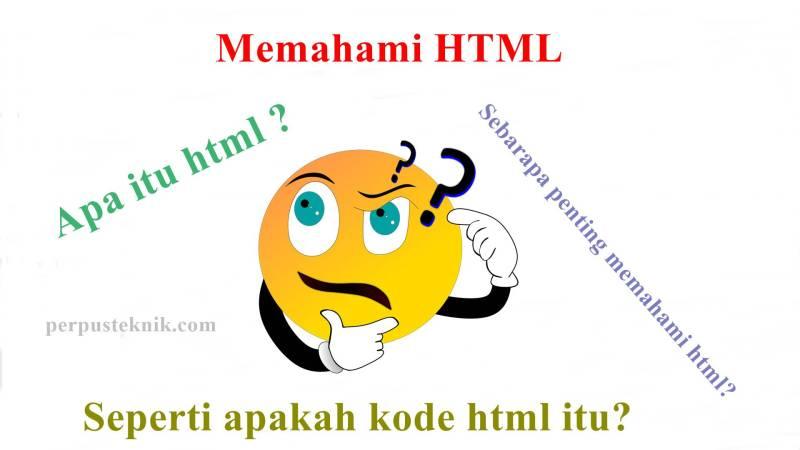 memahami html