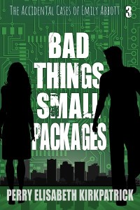 Book Cover: Bad Things, Small Packages