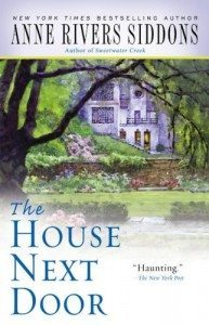 Cover for The House Next Door by Anne Rivers Siddons